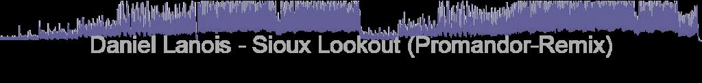 Daniel Lanois - Sioux Lookout